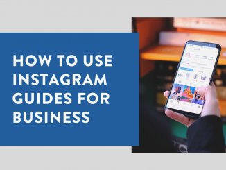 How to use Instagram Guide for Business