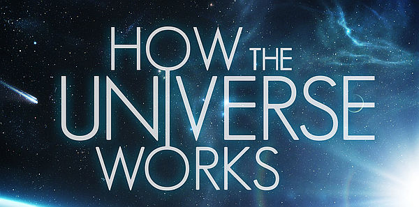Best Space Documentaries: How the Universe Works