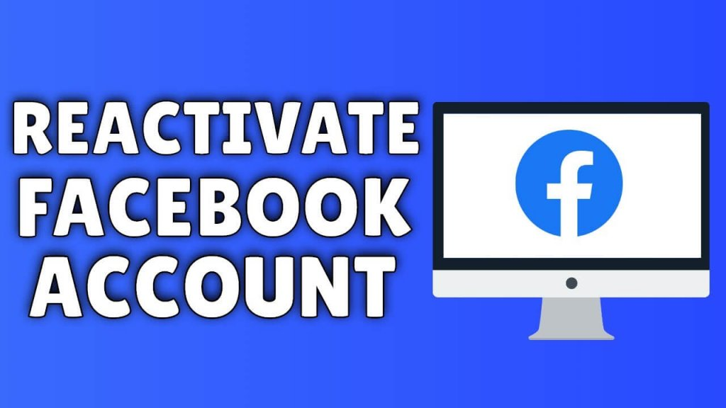 Reactive Facebook Account: Best Ways to Recover Deleted Facebook Account