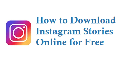 Instagram Story Downloaders That Work On Every Device | Legit Apps & Sites