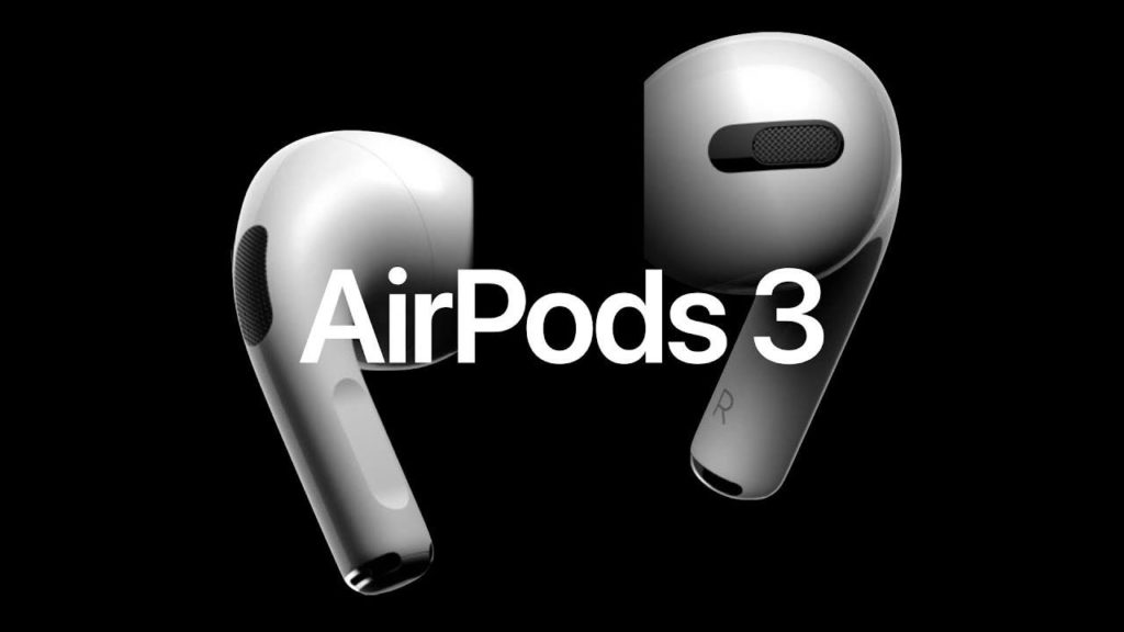 Devices Set to Feature and Debut in Apple September Event 2021: AirPods 3