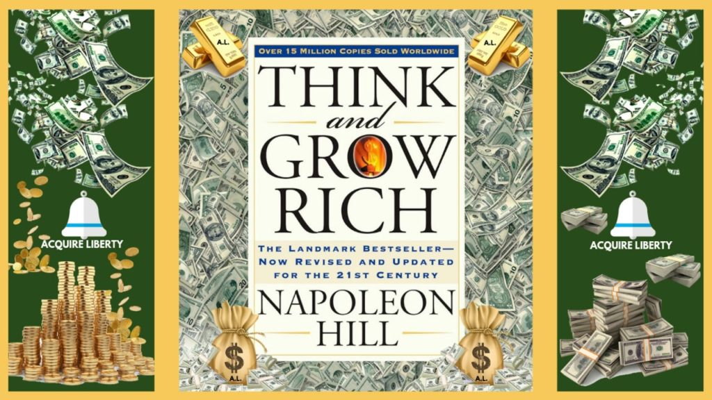 2) Think and Grow Rich by Napoleon Hill